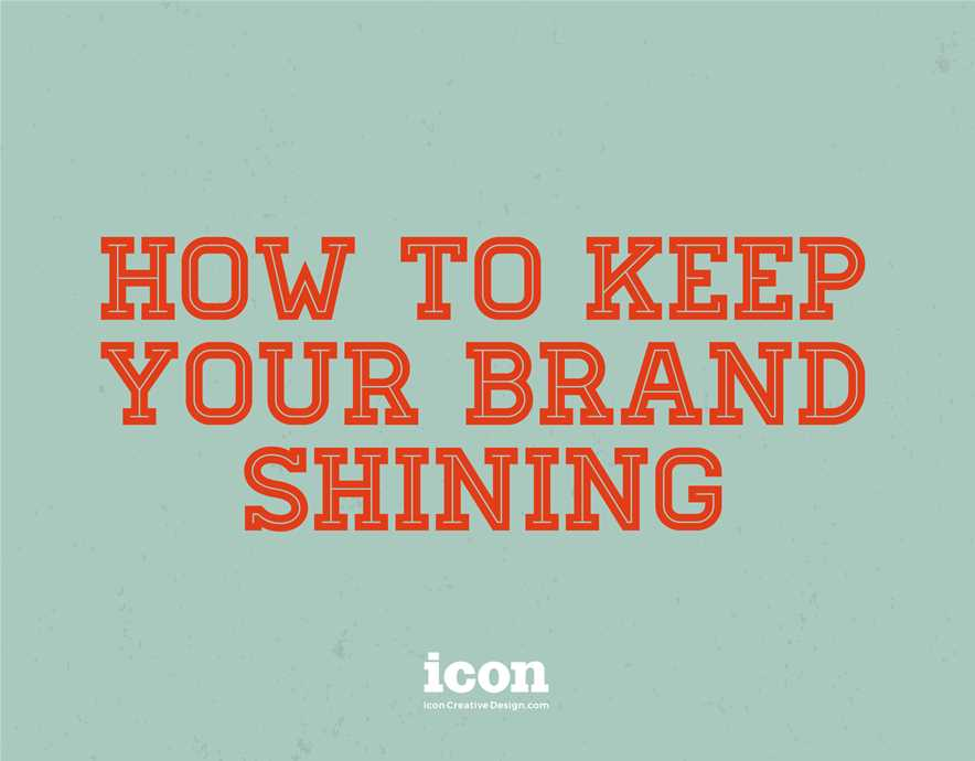 How to Keep Your Brand Shining